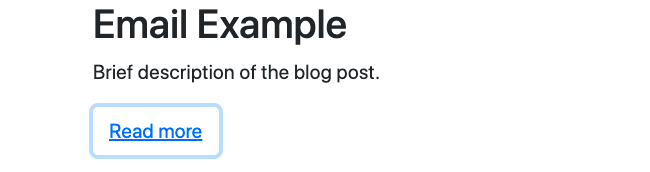 Bootstrap button with link modifier class inviting email subscribers to read more