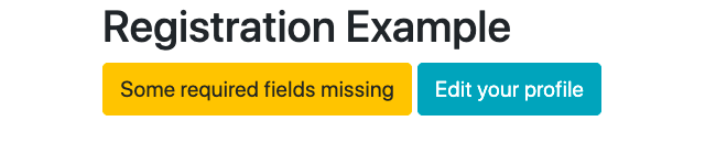 Bootstrap buttons with .btn-warning and .btn-info classes instructing visitors to complete their registration or edit their profile, respectively