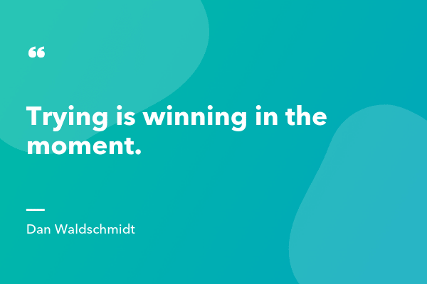 Dan Waldschmidt Inspirational Sales Quote-min