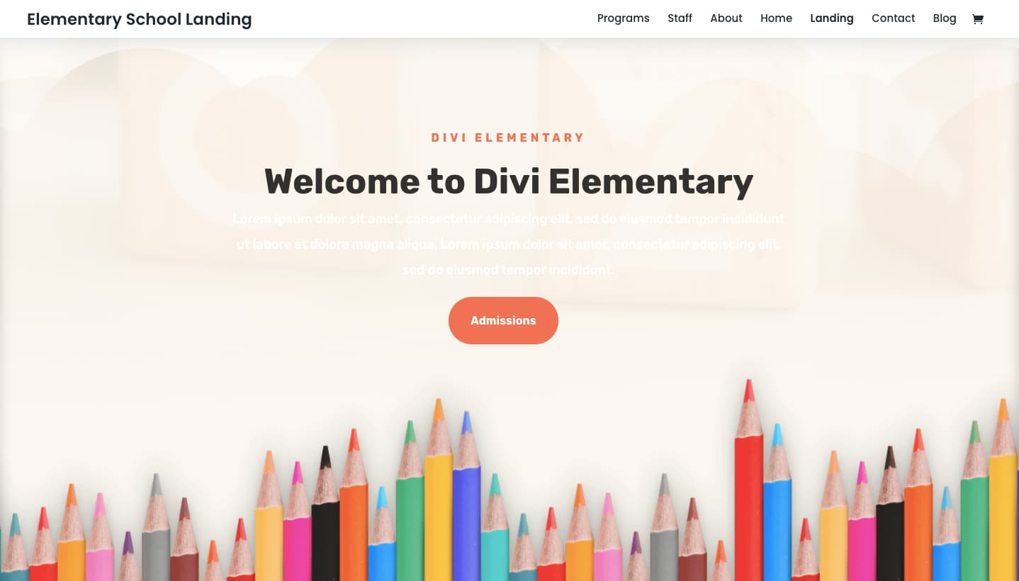Divis Elementary School landing page demo shows colored pencil hero image and CTA button