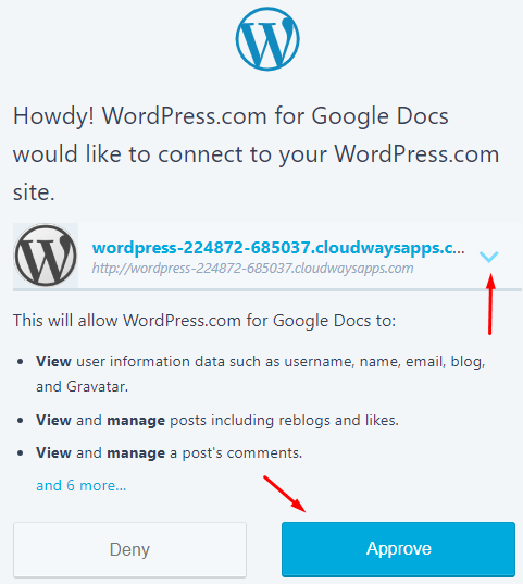 Select the site that you want to connect to WordPress.com for Google Docs from the drop-down menu and click Approve