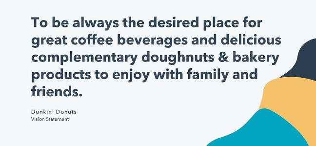 vision statement examples - dunkin donuts