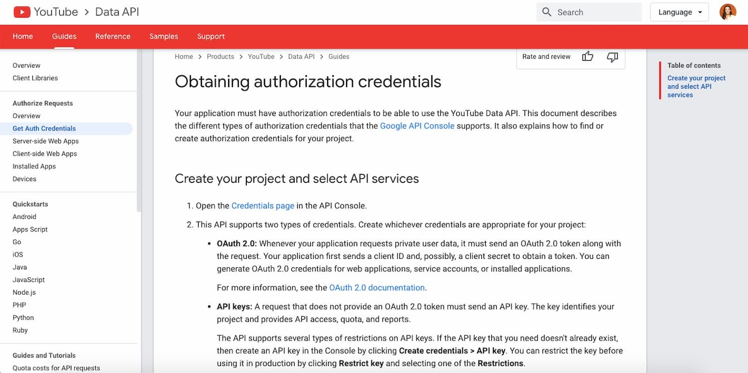 YouTube API documentation explains how to obstain authorization credentials