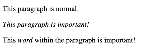 Italicized sentence and word within sentence created by emphasis HTML element