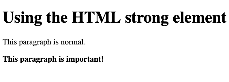 An unbolded and bolded paragraph using the HTML strong element