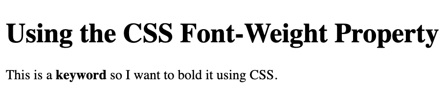 A bolded word in a paragraph using the CSS font-weight property