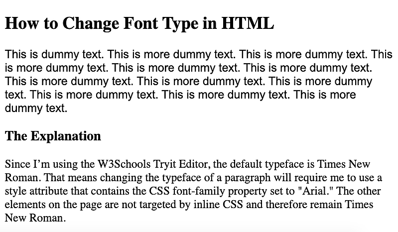 Using inline CSS, the font type of the first paragraph is changed to Arial