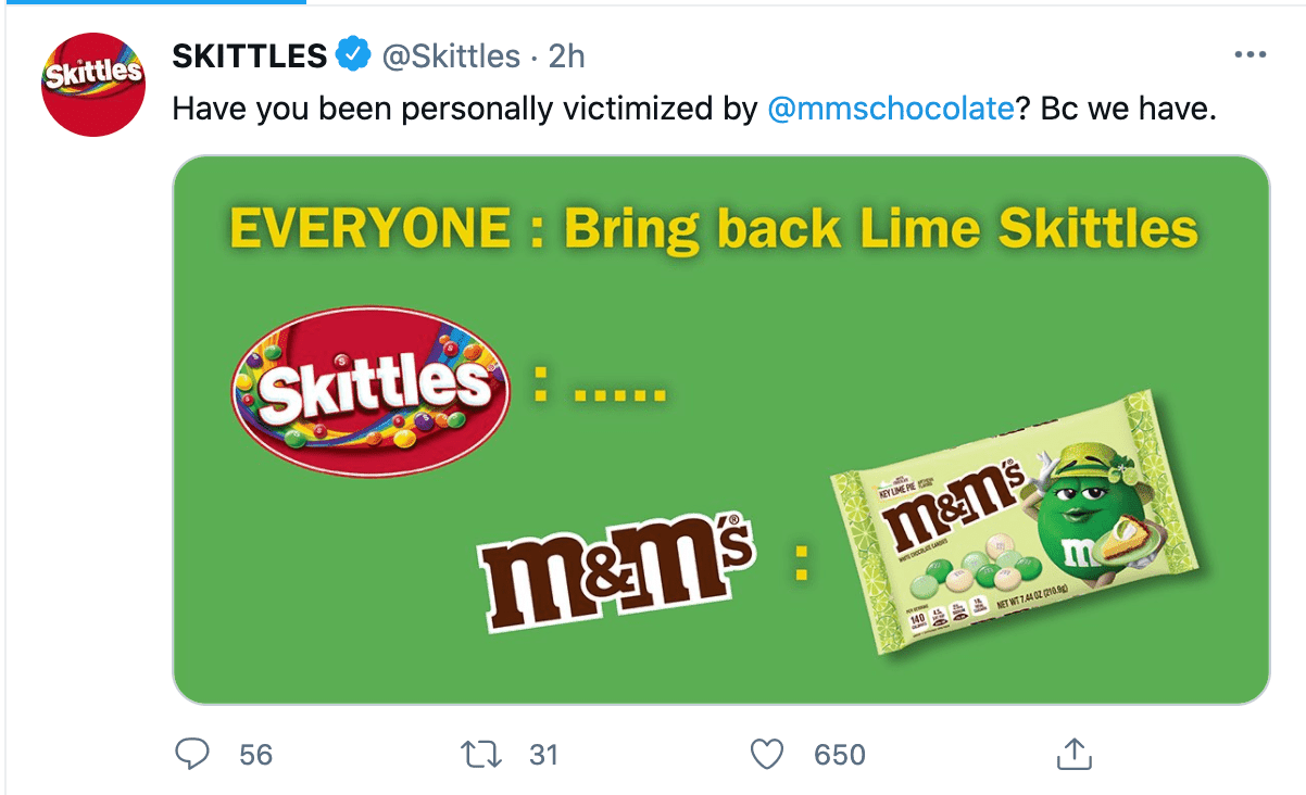 Skittle's funny tweet, 'have you ever been personally victimized by M&Ms chocolate?'