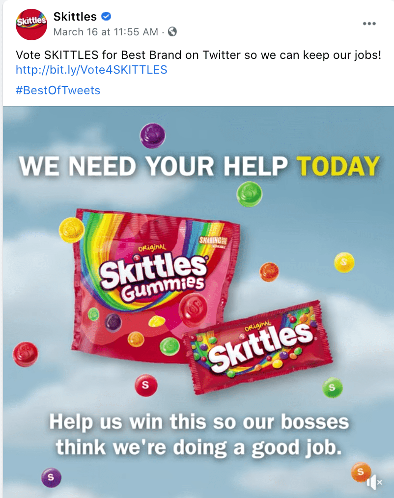 "Skittle's funny brand voice example, where they've tweeted ""vote Skittles so we can keep our jobs""."