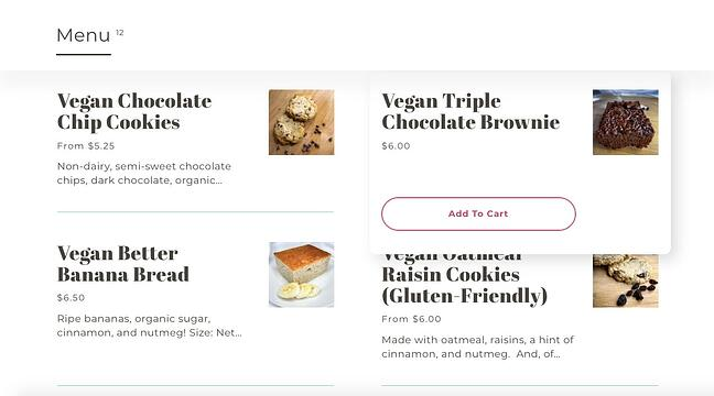 """Clarke's Cakes & Cookies implements Hick's Law by adding an """"Add to Cart"""" button when a user hovers over a menu item"""