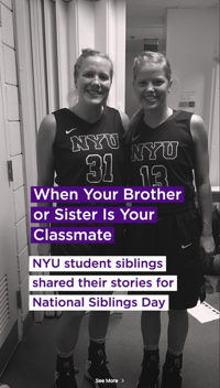 NYU highlights sibling classmates in Instagram Story