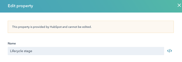 "An attempt to edit a Lifecycle stage triggers the notification ""This property is provided by HubSpot and cannot be edited."""