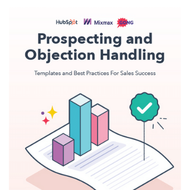 Prospecting and Objection Handling Templates and Best Practices