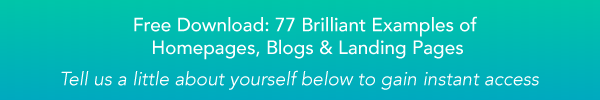 77 Brilliant Examples of Homepages, Blogs & Landing Pages
