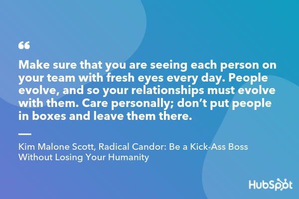 Kim Malone Scott quote from Radical Candor_ Be a Kick-Ass Boss Without Losing Your Humanity