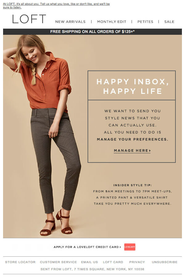 "loft email example that reads ""happy inbox, happy life - we want to send you the style news that you can actually use. all you need to do is manage your preferences."" in an attractive vertical layout"