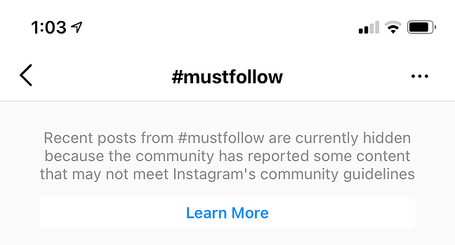 Message that posts using hashtag mustfollow have been hidden could mean youve been shadowbanned on Instagram for using that hashtag