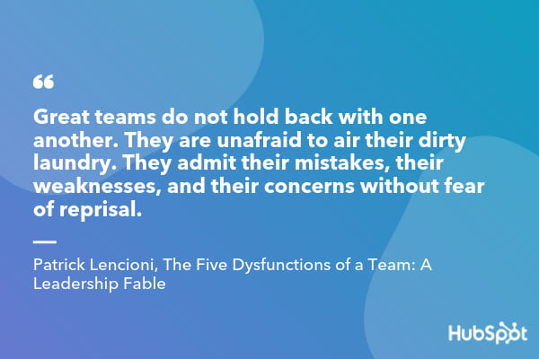 Patrick Lencioni quote from The Five Dysfunctions of a Team A Leadership Fable