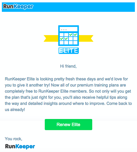 """Email Marketing Campaign Example: RunKeeper - """"RunKeeper Elite is looking pretty fresh these days and we'd love for you to give it another try!"""""""