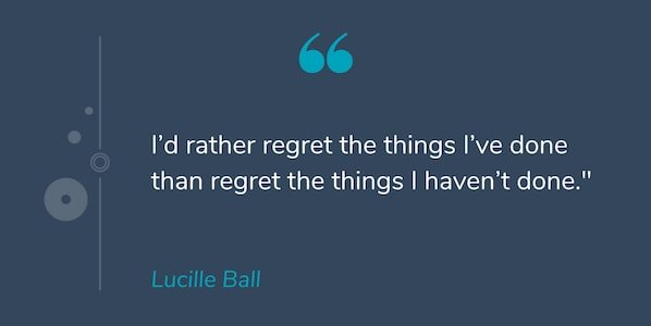 Motivational quote by Lucille Ball