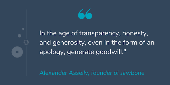 "Quote by Alexander Asseily that reads ""In the age of transparency, honesty, and generosity, even in the form of an apology, generate goodwill."""