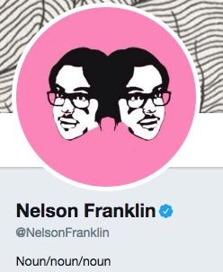 Funny Twitter bio from @NelsonFranklin