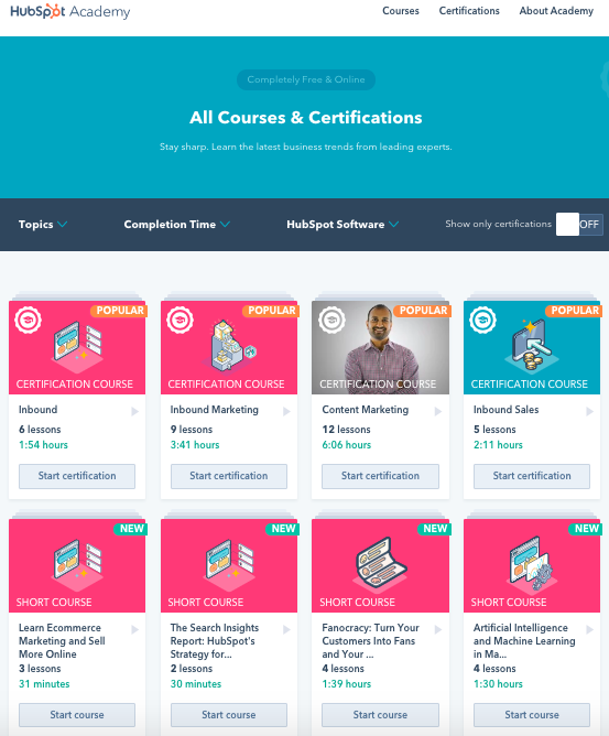 HubSpot Academy offers courses and certificates for inbound marketing, sales, and customer service professionals