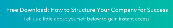 Structure Your Company for Success