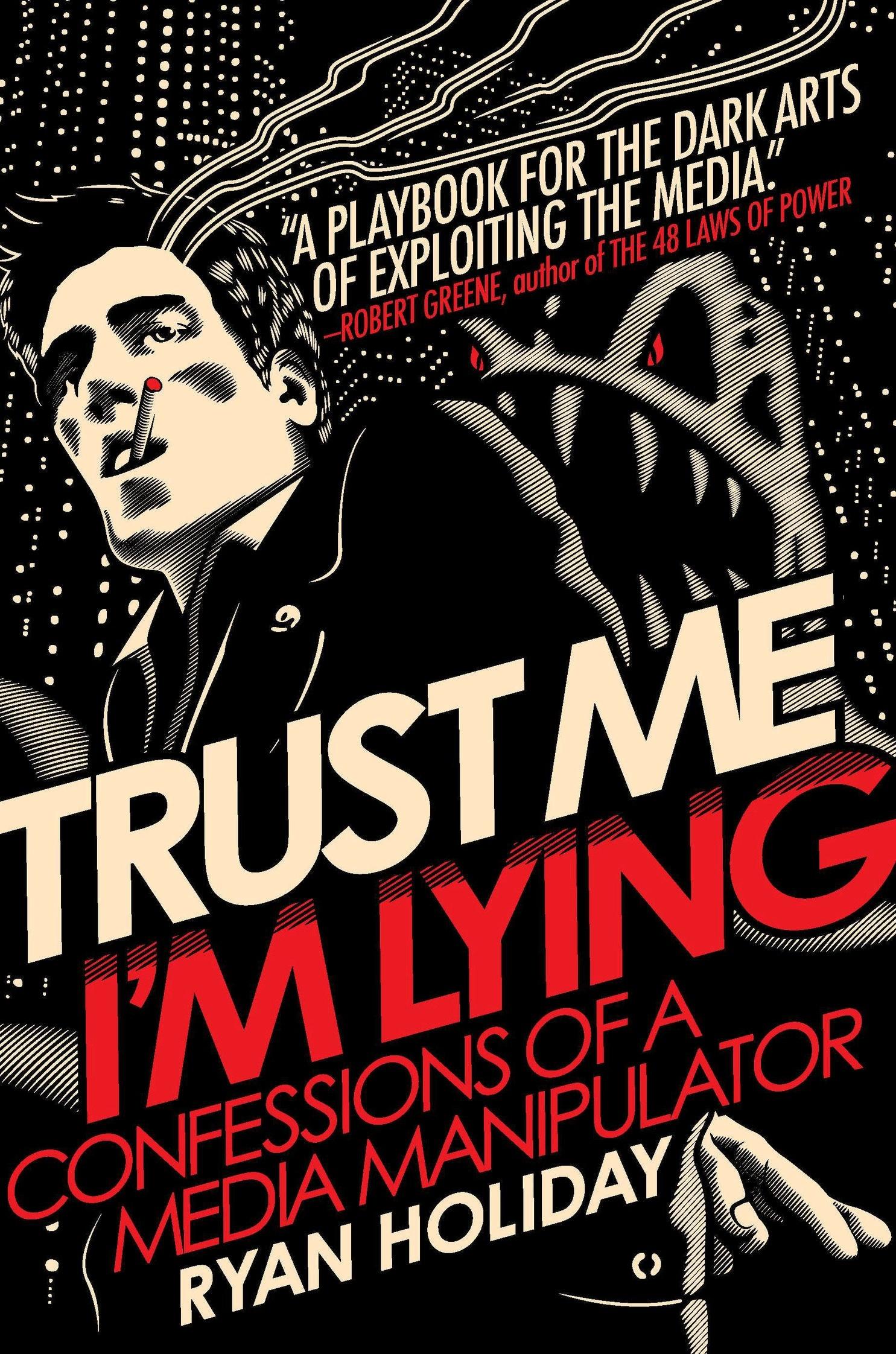 Trust-me-Im-Lying-Cover.jpg  9 Marketing Books to Read Before Q1 Ends Trust me Im Lying Cover