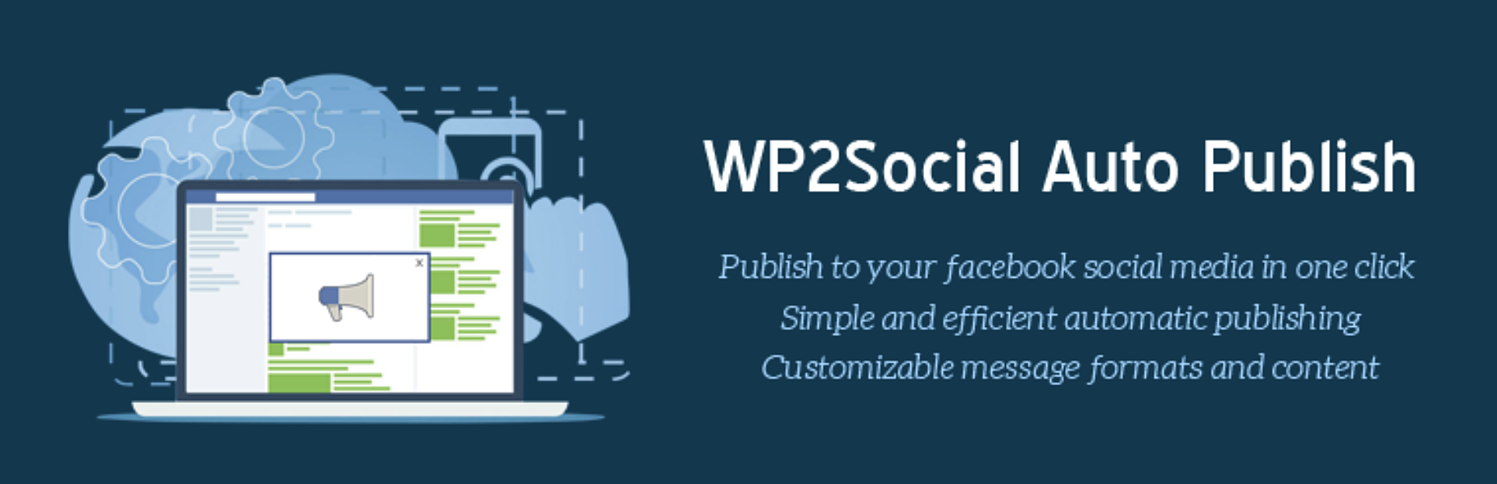 WP2Social Auto Publish plugin to automatically post Facebook WordPress