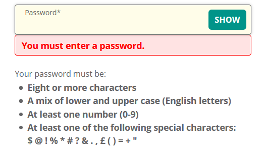 The advice on creating a password is only shown once the form is submitted.
