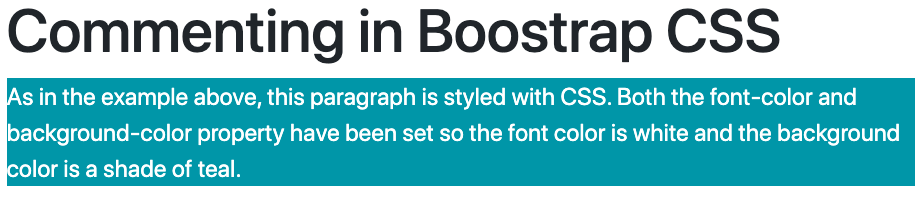 Code demo of Bootstrap paragraph styled with text and background color and with mutli-line comment  in CSS