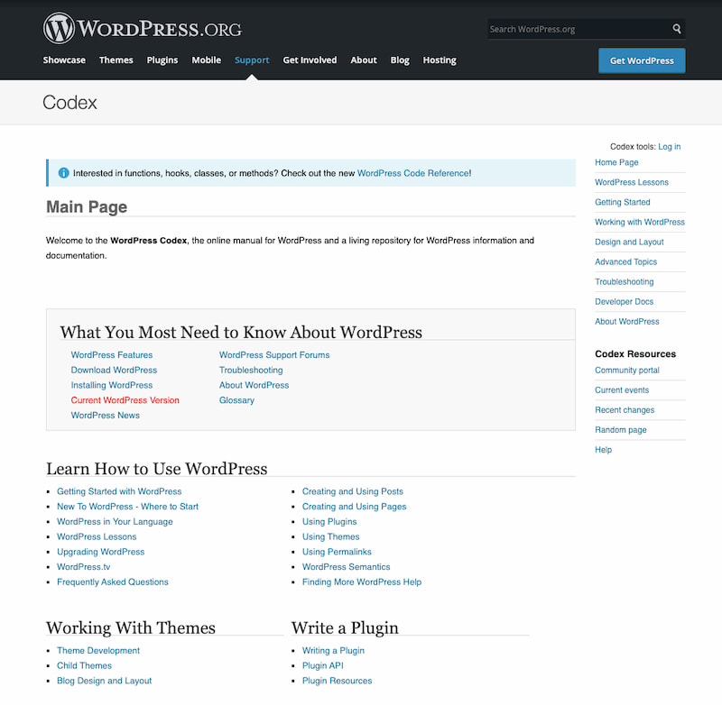 WordPress codex provides links to most popular resources for beginners