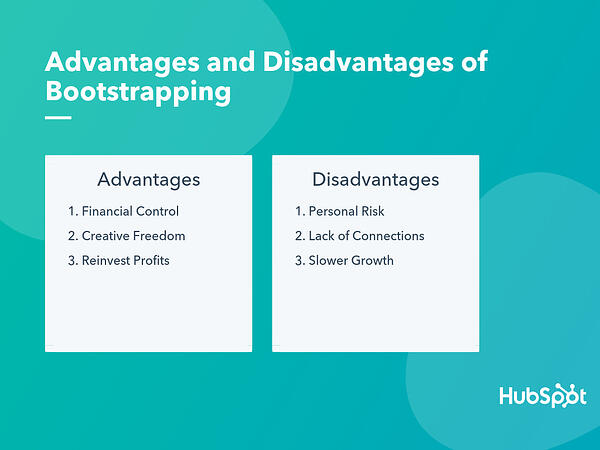 advantages and disadvantages of bootstrapping