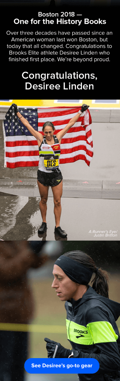 Email marketing campaign example by Brooks Sports featuring Desiree Linden's 2018 Boston Marathon victory