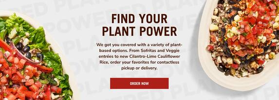 "chipotle plant-based marketing message ""find your plant power"""