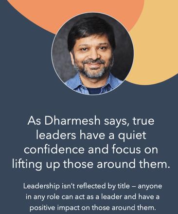 """مهمترین نقل قول مهارت رهبری از دارمش شاه که خوانده می شود """"رهبران واقعی دارای اعتماد به نفس آرام و تمرکز بر بالا بردن اطرافیان خود هستند"""""""