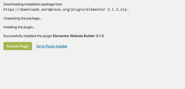 "Installation confirmation for the Elementor page builder plugin, with a button that says ""Activate Plugin"""