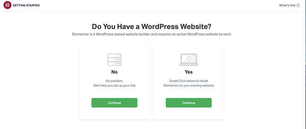 "Elementor installation wizard asking ""Do you have a WordPress website?"""