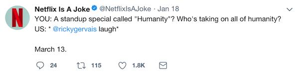 netflix is a joke tweet to ricky gervais