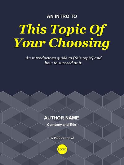 "example page from the honeycomb theme that reads ""An Intro To This Topic of Your Choosing"" in yellow against a blue background where the bottom half is repeated honeycomb shapes"