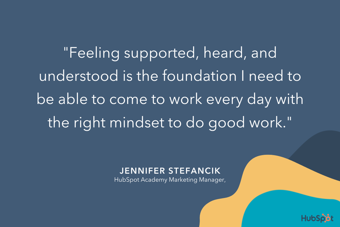 how to be a good manager, quote from Jennifer on the importance of feeling supported by managers