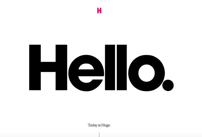 huge-hello.png  15 Web Design Trends to Watch in 2018 huge hello