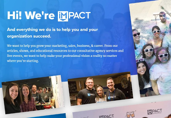 "impact's homepage that says: ""Hi! We're IMPACT And everything we do is to help you and your organization succeed."""