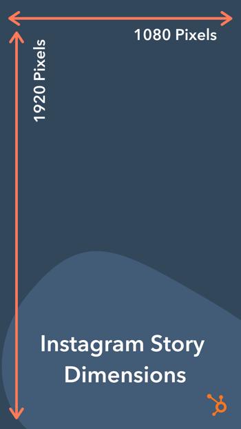 Instagram Story dimensions (1080 pixels by 1920 pixels)