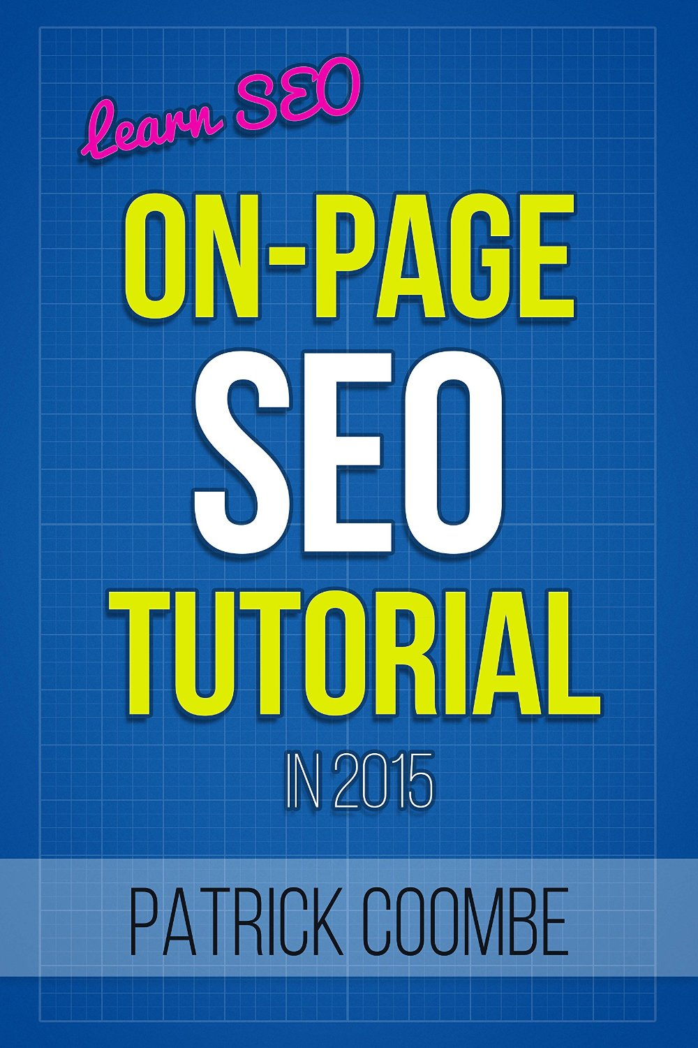 learn_seo__an_on_page_seo_tutorial.jpe  9 Marketing Books to Read Before Q1 Ends learn seo  an on page seo tutorial