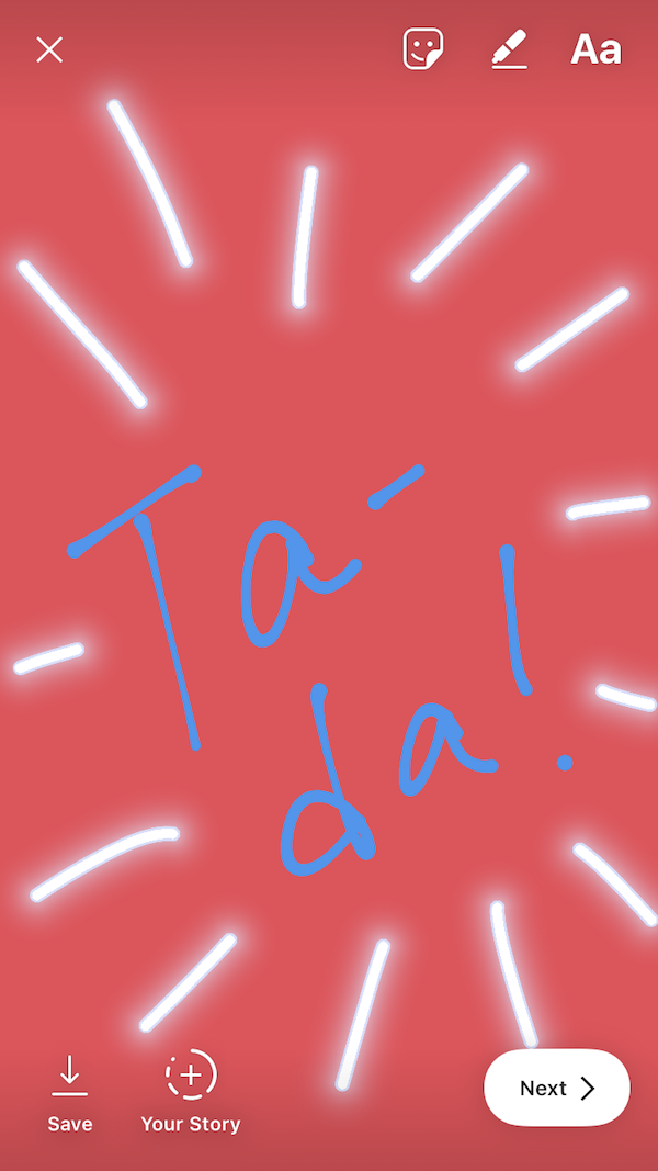 "Instagram Story drawing that reads ""Ta-da!"" with a blue pen and red background"