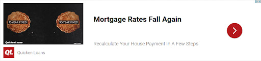 """Quickenloans display ad with the text """"Mortgage Rates Fall Again,"""" enticing people to refinance using QuickenLoan's services"""