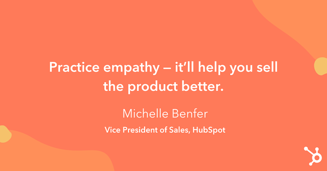 """Tip on how to increase sales: """"Practice empathy — it'll help you sell the product better."""""""
