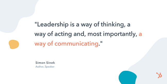 "simon sinek entrepreneurship quote: ""Leadership is a way of thinking, a way of acting and, most importantly, a way of communicating."""